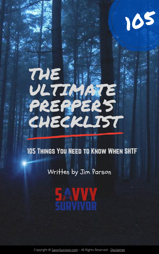 The Ultimate Prepper's Checklist 105 Things You Need When SHTF